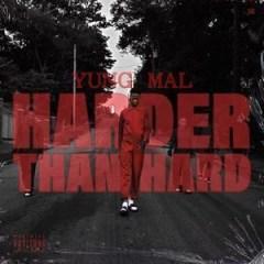 Yung Mal - Harder Than Hard